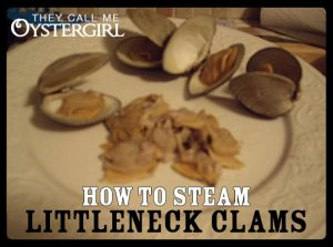 How to Steam Littleneck Clams