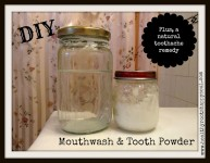 Toxic Free DIY Mini Series: Mouthwash and Toothpowder (They Call Me Oystergirl/Healthy Roots, Happy Soul)