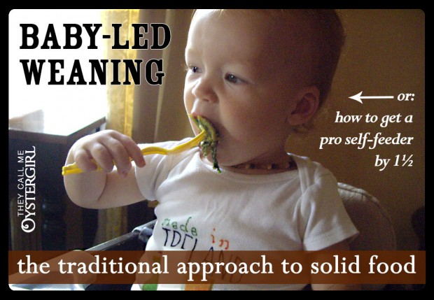 Baby Led Weaning | They Call Me Oystergirl