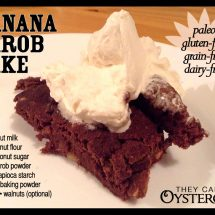 Banana Carob Cake Recipe| paleo, grain-free, gluten-free, dairy-free | They Call Me Oystergirl