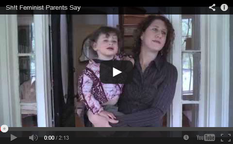 Sh!t Feminist Parents Say | Vanessa Query | They Call Me Oystergirl