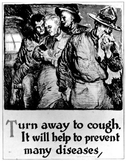 Poster distributed by the National Tuberculosis Association (now known as the American Lung Association) during World War I.