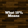 What 18% Means