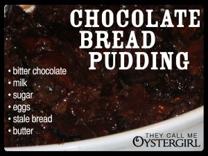 Chocolate Bread Pudding | They Call Me Oystergirl